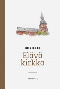 Bo Giertz_Elävä kirkko